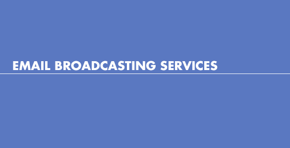 Email broadcasting services