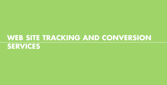 Web site tracking and conversion services